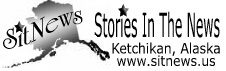 SitNews - Stories in the News - Ketchikan, Alaska